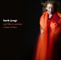 JUST LIKE A WOMAN - hymn to Nina ...Barb Jungr sings Nina Simone