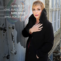 MAN IN THE LONG BLACK COAT - BARB JUNGR SINGS BOB DYLAN
